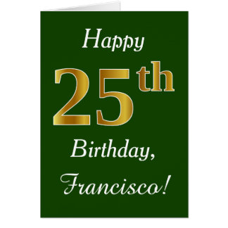 Green, Faux Gold 25th Birthday + Custom Name Card