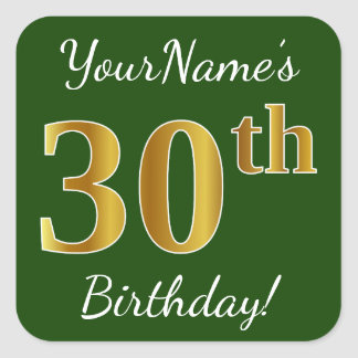 Green, Faux Gold 30th Birthday + Custom Name Square Sticker
