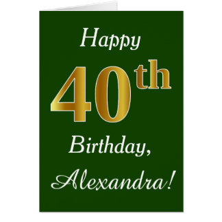Green, Faux Gold 40th Birthday + Custom Name Card