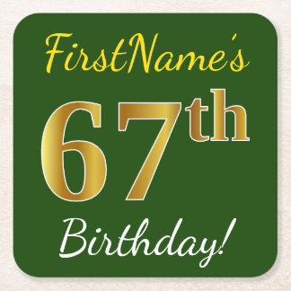 Green, Faux Gold 67th Birthday + Custom Name Square Paper Coaster
