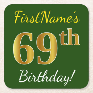 Green, Faux Gold 69th Birthday + Custom Name Square Paper Coaster