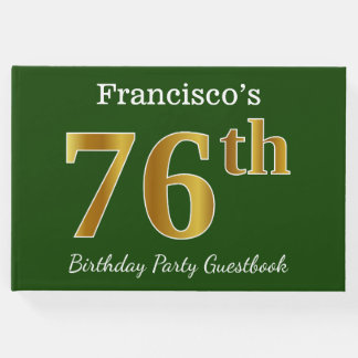 Green, Faux Gold 76th Birthday Party + Custom Name Guest Book