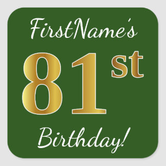 Green, Faux Gold 81st Birthday + Custom Name Square Sticker