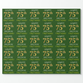 """Green, Faux Gold """"HAPPY 75th BIRTHDAY"""" Wrapping Paper"""