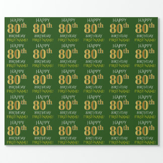 "Green, Faux Gold ""HAPPY 80th BIRTHDAY"" Wrapping Paper"