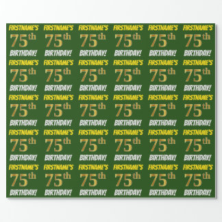 """Green, Faux/Imitation Gold, """"75th BIRTHDAY"""" Wrapping Paper"""