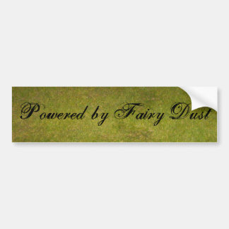 Green Grass, Powered by Fairy Dust Car Bumper Sticker