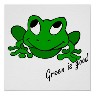 Green is Good Poster