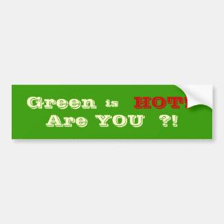 Green is Hot Car Bumper Sticker