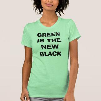 GREEN IS THE NEW BLACK TSHIRT