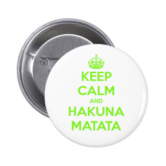 Green Keep Calm and Hakuna Matata 6 Cm Round Badge