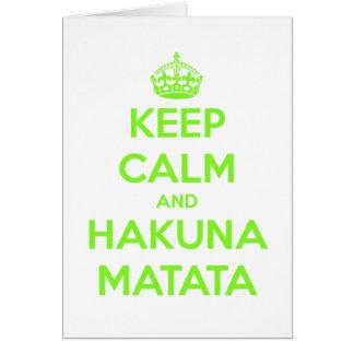 Green Keep Calm and Hakuna Matata Greeting Card