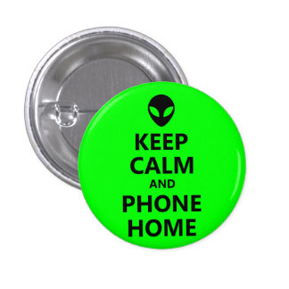 Green Keep Calm and Phone Home 3 Cm Round Badge