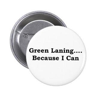 Green laning black pinback button