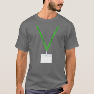 Green Lanyards Matter Write Your Name in Badge T-Shirt