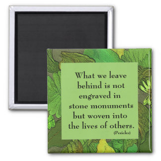 green leaf frame with quotation by Pericles Magnet
