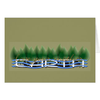 Green Leaves Love Your Mother Earth Greeting Card