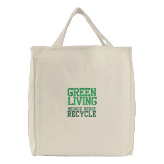 GREEN LIVING EMBROIDERED REUSABLE TOTE EMBROIDERED TOTE BAGS