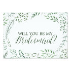 Green Rustic Wreath Will You Be My Bridesmaid Card