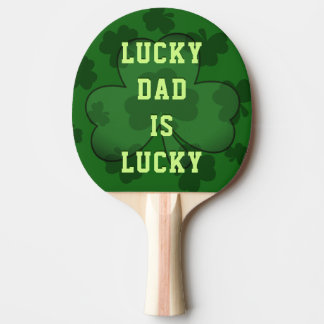 Green Shamrock Lucky Dad is Lucky Ping Pong Paddle