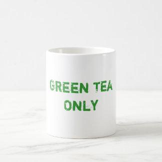 Green Tea Only Coffee Mug
