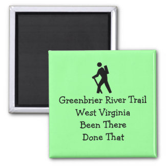 Greenbrier River Trail West Virginia Hiked Square Magnet
