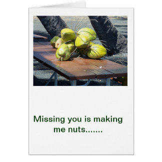 Greeting Card - Missing you