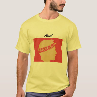 greeting in old Latin - Latin Ave T-Shirt