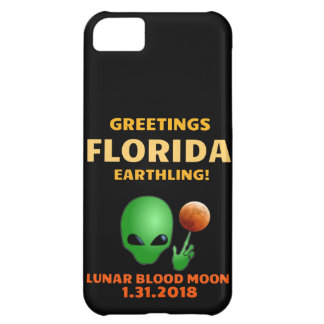 Greetings Florida Earthling! Lunar Eclipse 1.31 iPhone 5C Case