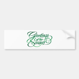 Greetings for the Season - Green Bumper Sticker