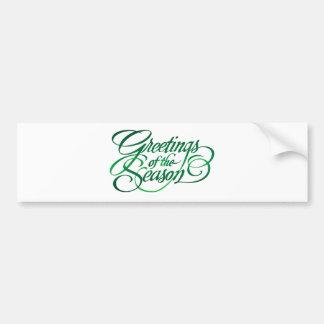 Greetings for the Season - Green Bumper Sticker