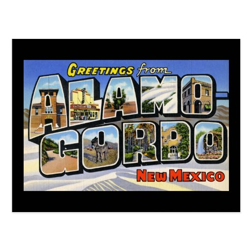 Greetings from Alamo Gordo New Mexico Post Cards