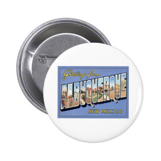 Greetings From Albuquerque New Mexico Pinback Button
