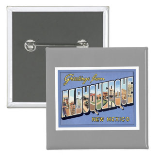 Greetings From Albuquerque New Mexico Pinback Buttons