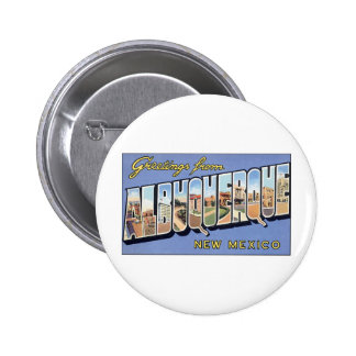 Greetings from Albuquerque New Mexico Button