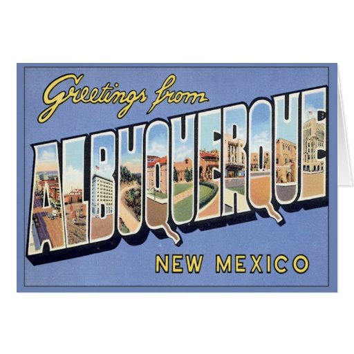 Greetings From Albuquerque, New Mexico Cards