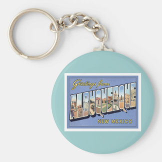 Greetings From Albuquerque New Mexico Keychain