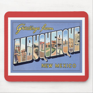Greetings From Albuquerque, New Mexico Mouse Pad