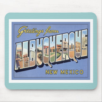 Greetings From Albuquerque New Mexico Mousepads