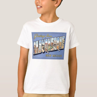 Greetings From Albuquerque, New Mexico Tshirts
