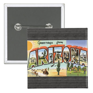 Greetings From Arizona Vintage Button