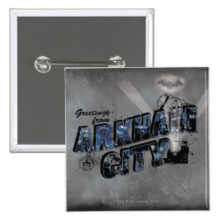 Greetings from Arkham City 2 Pinback Buttons
