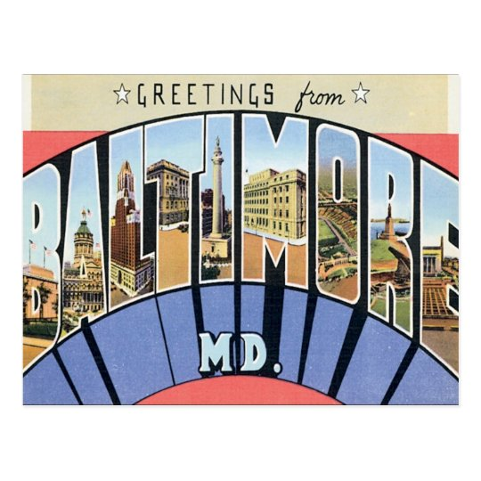 Greetings From Baltimore Maryland Postcard