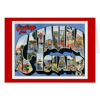 Greetings From Catalina Island California Card
