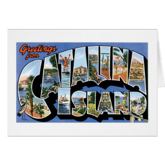 Greetings from Catalina Island, California! Card