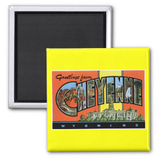 Greetings from Cheyenne,Wyoming! Vintage Post Card Magnet