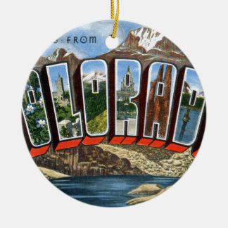 Greetings From Colorado Ceramic Ornament