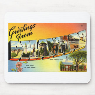 Greetings From Delaware Mouse Pad