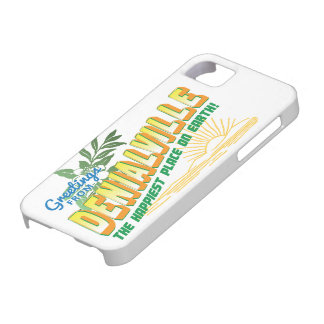 Greetings from Denialville - happiest place iPhone 5 Cover