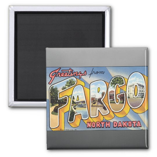 Greetings From Fargo North Dakota, Vintage Magnet